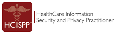 HCISPP Certified Healthcare Information and Privacy Practitioner